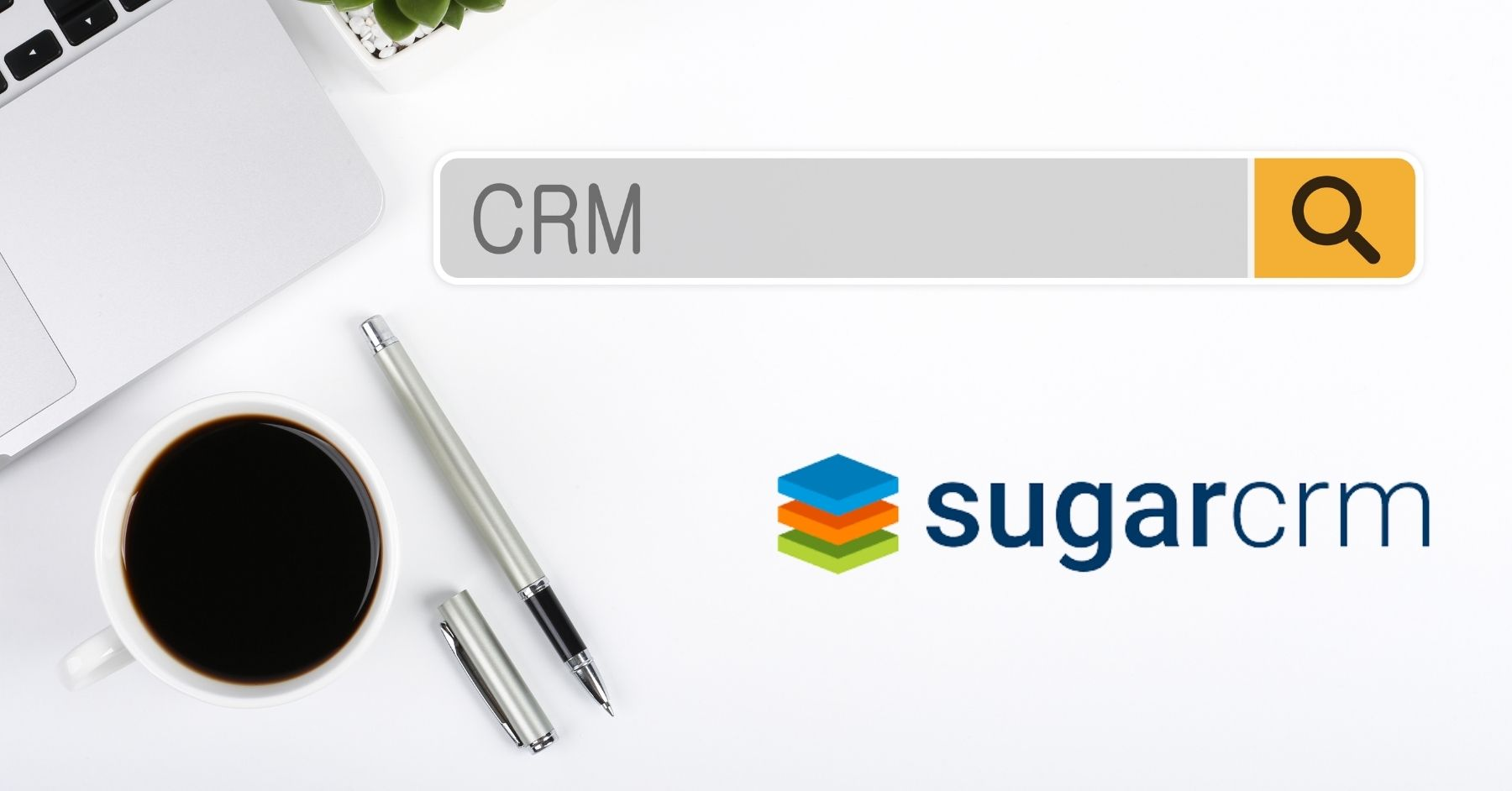 What is SugarCRM? & how it can power your communication channels.